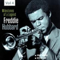 Freddie Hubbard Milestones of a Legend - Freddie Hubbard, Vol. 4