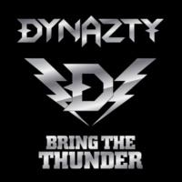 DYNAZTY Bring The Thunder