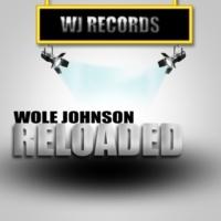 Wole Johnson Reloaded