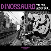 Dinossauro Si Tuvieras Paciencia
