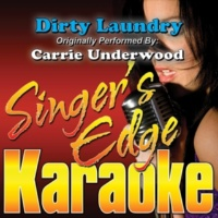 Singer's Edge Karaoke Dirty Laundry (Originally Performed by Carrie Underwood) [Karaoke Version]