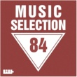 Marco Marzulli,Mike Sweet,Niki Verono,Kheger,MARI IVA,Kill Sniffers,Jon Gray,Alex Philipp,Phylaxis&Integral Project Music Selection, Vol. 84