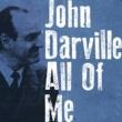 John Darville/Søren Kristiansen/Bent Haastrup/Finn Andersen All of Me