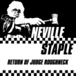 Neville Staple Return of Judge Roughneck