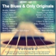 Various Artists The Blues and Only Originals, Volume 5