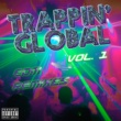 Instrumental Kings Trappin' Global, Vol. 1 (Edm Remixes)