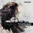 Dan Slater&JimJam/Nalaya Brown Minute of You (Ft. Nalaya Brown) [Part Two]