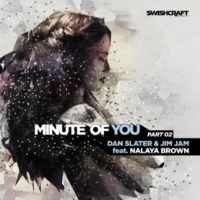 Dan Slater&JimJam/Nalaya Brown Minute of You (Ft. Nalaya Brown)