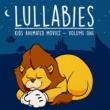 Lullaby Dreamers Lullaby Renditions Of... Kids Animated Movie Hits, Vol. 1
