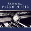 Best Piano Bar Ultimate Collection Relaxing Jazz Piano Music ‐ Soothing Jazz, Slow & Mellow Music, Piano Bar, Moonlight Jazz