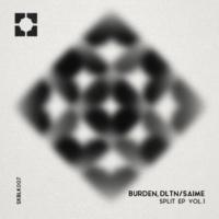 Burden,DLTN&Saime Split