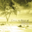 Best of Hits Chill to Rest & Relax ‐ Soft Sounds, Tropical Relaxation, Beach Lounge, Easy Listening