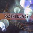 Easy Listening Restaurant Jazz Restful Jazz ‐ Calming Sounds of Jazz, Moonlight Music, New Age Relaxation, Easy Listening, Restaurant Music