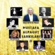 Çeşitli Sanatçılar Mustafa Alpagut Şarkıları, Vol.2