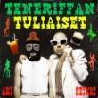 Heikki Kuula Teneriffan Tuliaiset (feat.Lika-Aki)