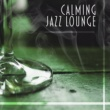 Chillout Jazz Calming Jazz Lounge ‐ Soothing Piano Jazz, Stress Relief, Instrumental Music, Cocktail Bar