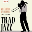Mr. Acker Bilk's Paramount Jazzband Milestones of Legends - Trad Jazz, Vol. 4