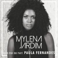 Mylena Jardim/Paula Fernandes Não Fui Eu (feat.Paula Fernandes)