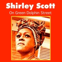 Shirley Scott Trav'lin Light