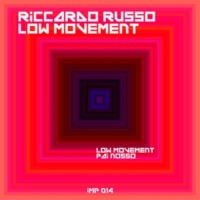Riccardo Russo Low Movement