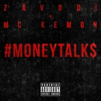 Zävodi and MC Kemon #MONEYTALK$