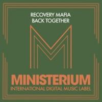 Recovery Mafia Back Together
