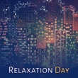 Light Jazz Academy Relaxation Day ‐ Restaurant Music, Piano Jazz, Soothing Guitar, Chillout, Jazz Lounge, Dinner Time
