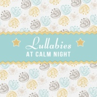 Inner Child Music World Lullabies at Calm Night ‐ Classical Sounds for Baby, Calmness & Silence, Quiet Toddler, Sweet, Calm Dreams