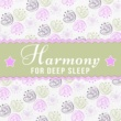 Deep Sleep Meditation Harmony for Deep Sleep ‐ Relaxation Sounds to Pillow, Lullabies for Baby, Calm Nap, Bedtime, Sleeping Music, Relaxed Mind Your Child