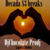 Djchocolate Prodj Decada 83 Breaks