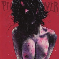 Pig Destroyer Downpour Girl