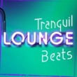 Bar Lounge & Bossa Cafe en Ibiza Tranquil Lounge Beats