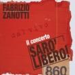 Fabrizio Zanotti Sarò libero! Il concerto (Dal vivo)
