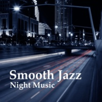 Chilled Jazz Masters Smooth in the Night