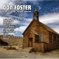 Don Foster Across The Bridge  : Spiritual Favourites
