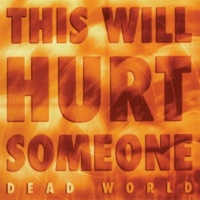 Dead World This Will Hurt Someone - EP