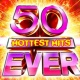 Dancefloor Mania 50 Hottest Hits Ever!