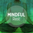 Mindful Rest Daydreaming