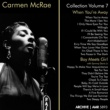 "Carmen McRae Carmen McRae Collection, Vol. 7 (""When You're Away"" & ""Boy Meets Girl"")"