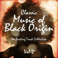 The Backing Track Pioneer Band Classic Music of Black Origin - The Backing Track Collection, Vol. 2