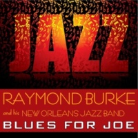Raymond Burke & his New Orleans Jazz Band Big Butter and Egg Man