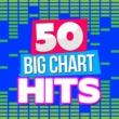 Various Artists 50 Big Chart Hits