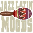 Various Artists Jazz: Latin Moods