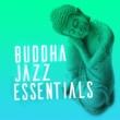 Buddha Lounge Buddha Jazz Essentials