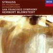 ヘルベルト・ブロムシュテット/サンフランシスコ交響楽団 Richard Strauss: Ein Heldenleben; Metamorphosen
