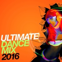This Is Dance Music Ultimate Dance Mix 2016