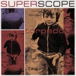 Superscope Through Your Eyes