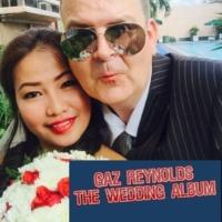 Gaz Reynolds The Wedding Album