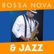 Bossa Nova Bossa Nova & Jazz