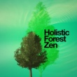 Zen Natural Meditation Holistic Forest Zen